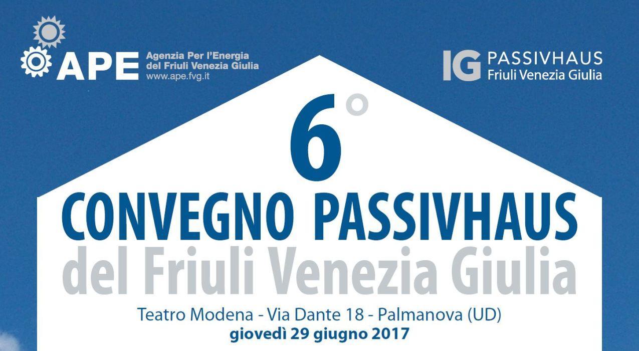 VI Convegno Passivhaus 2017 del Friuli Venezia Giulia
