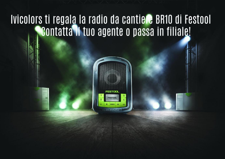 Ivicolors ti regala la radio da cantiere BR10 di Festool!!